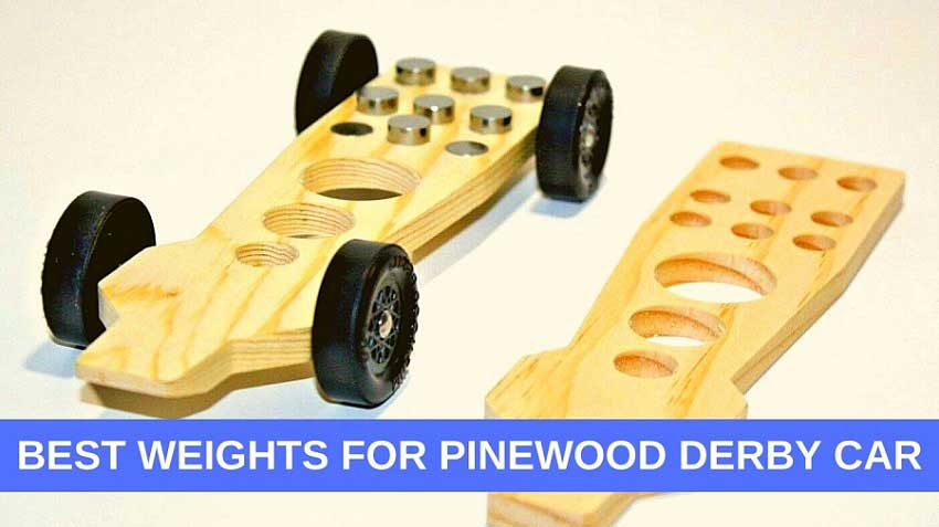 Best Weights For Pinewood Derby Car